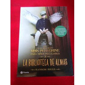 Libro Miss Peregrine 3 La Biblioteca De Almas
