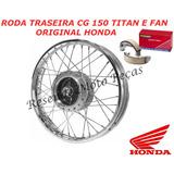 Aro Roda Traseira + Lona Cg 150 Titan E Fan Original Honda