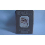 The Tale Of Mrs Tiggy Winkle / Beatrix Potter