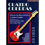 Metodo De Bajo Electrico - 4 Cuerdas - Libro Digital
