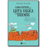 Como Entrei Na Lista Negra Da Hermes - Minha Vida