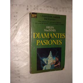 Libro Diamantes Pasionales , Helen Macinnes , Año 1966 , 347