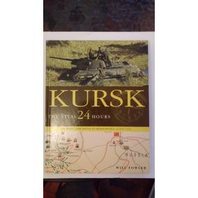 Libro Kursk The Vital 24 Hours