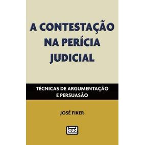 A Contestação Na Perícia Judicial - Técnicas D