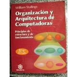 Organizacion Y Arquitectura De Computadores William Stalling