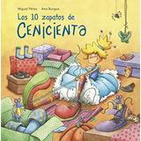 Libro : Los 10 Zapatos De Cenicienta / Cinderella
