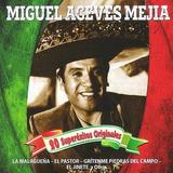 Miguel Aceves Mejia - 20 Superexitos Originales