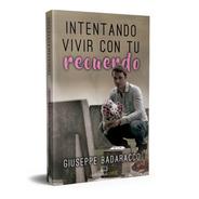 Intentando Vivir Con Tu Recuerdo De Giuseppe Badaracco