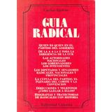 Guía Radical / Carlos Quirós / Editorial Galerna/ 1986