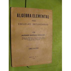 Libro Algebra Elemental Para Escuelas Secundarias , Alfonso