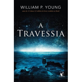 Livro A Travessia Paul Young, William