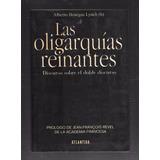 Alberto Benegas Lynch - Las Oligarquías Reinantes
