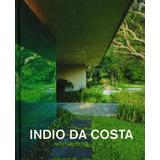 Indio Da Costa - Ar Como Arquitetura