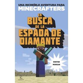 Minecraft En Busca De La Espada De Diamante - Ebook Original
