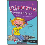 Filomena - Filomena Wonderpen E Uma Boneca Pequeni