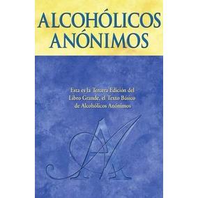 Libro: Alcoholicos Anonimos - Aa World Services, Inc. - Pdf