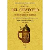 Manual Del Cervecero Y Fabricante De Bebidas Ga Envío Gratis