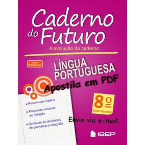 Caderno Do Futuro 8º Ano Língua Portuguesa - Do Aluno