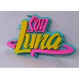 Soy Luna Cartel Personalizado Candy Bar Cumpleaños S/pintar