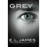 Libro Grey Por Christian Grey - E.l. James Pdf Español