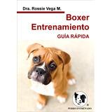 Manual Del Boxer Adiestramiento Canino Libros