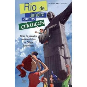 Rio De Janeiro Com As Crianças - Dicas De Passeios E Aventu
