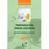 Preparações Orais Liquidas - 2 Edição Anderson De Oliveira