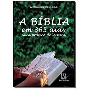 Biblia Em 365 Dias, A: Guia Pratico De Leitura