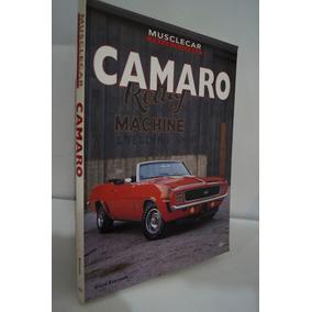 Camaro, Musclecar, Color / History. Steve Statham
