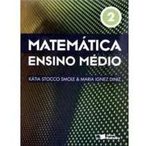 Matematica Ensino Medio Vol. 2 - Katia Stocco Smole E Maria