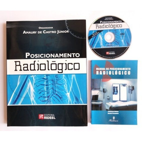 Posicionamento Radiológico + Manual De Posicionamento Bolso