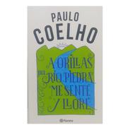 Libro A Orillas Del Rio Paulo Coelho Edi Planeta Clarin