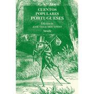 Cuentos Populares Portugueses, Viale Moutinho, Siruela