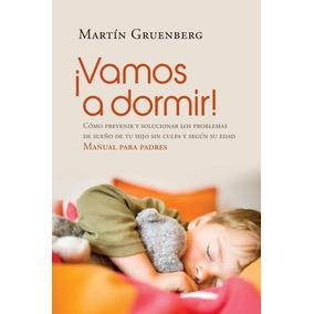 Vamos A Dormir! - Martin Gruenberg