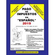 Libro Pago De Impuestos En Español 2019. Nuevo De Editorial.