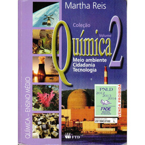 Livro Química 2 Meio Ambiente Cidadania Tecnologia - 400 Pag