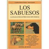 Perros Libro - Los Sabuesos Las Razas De Rastreo
