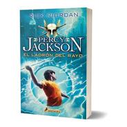 El Ladrón Del Rayo 1 / Percy Jackson Y Los Dioses Del Olimpo