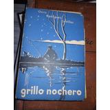 * Osiris Rodriguez Castillos - Grillo Nochero - 5º Edicion