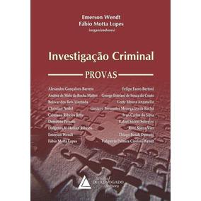 Investigação Criminal - Provas