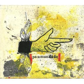 Cd Pau Mandado - Paumandado 2003 - Luva - Lacrado De Fábrica