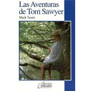 Las Aventuras De Tom Sawyer Libro Infantil Juvenil Escolar