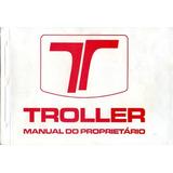 Manual Proprietário Troller Em Pdf Envio Por Email