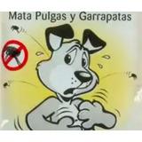 Anti Pulgas Y Garrapatas Perros Gatos Efectivo Matamata