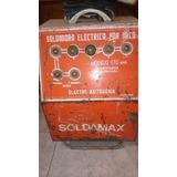 Soldadora Eléctrica Soldamax 170 Amp La Mejor Del Mercado