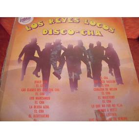 Lp Los Reyes Locos, Disco Cha,