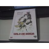 Galo De Briga - Platina Filmes - Lacrado - Frete 6,00