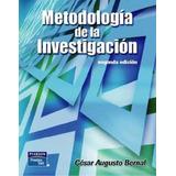 Metodologia De La Investigacion - Cesar Bernal - P D F