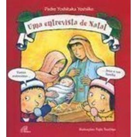 Livro Uma Entrevista De Natal Padre Yoshitaka