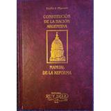 Constitucion De La Nacion Argentina Comentada Ruy Diaz